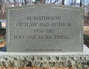my_tombstone one more thing
