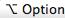 Option Key